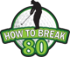 How To Break 80 - Ultimate Free Golf Guide