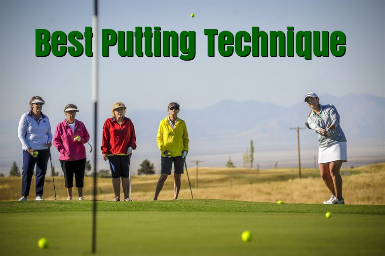Best Putting Technique
