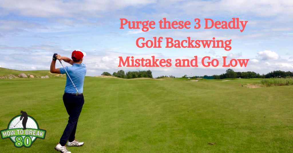 golf Backswing Mistakes