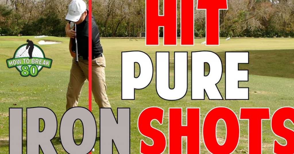 Hitting Pure Irons tips