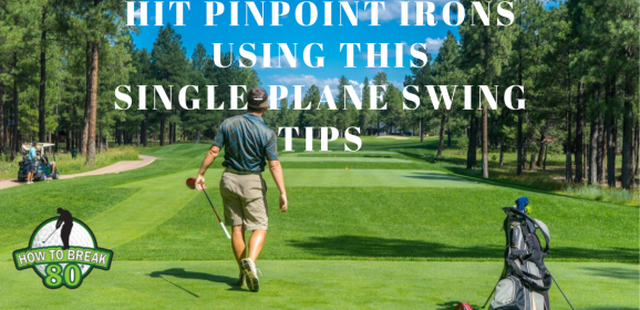 Hit Pinpoint Irons Using This Single-Plane Swing Tips