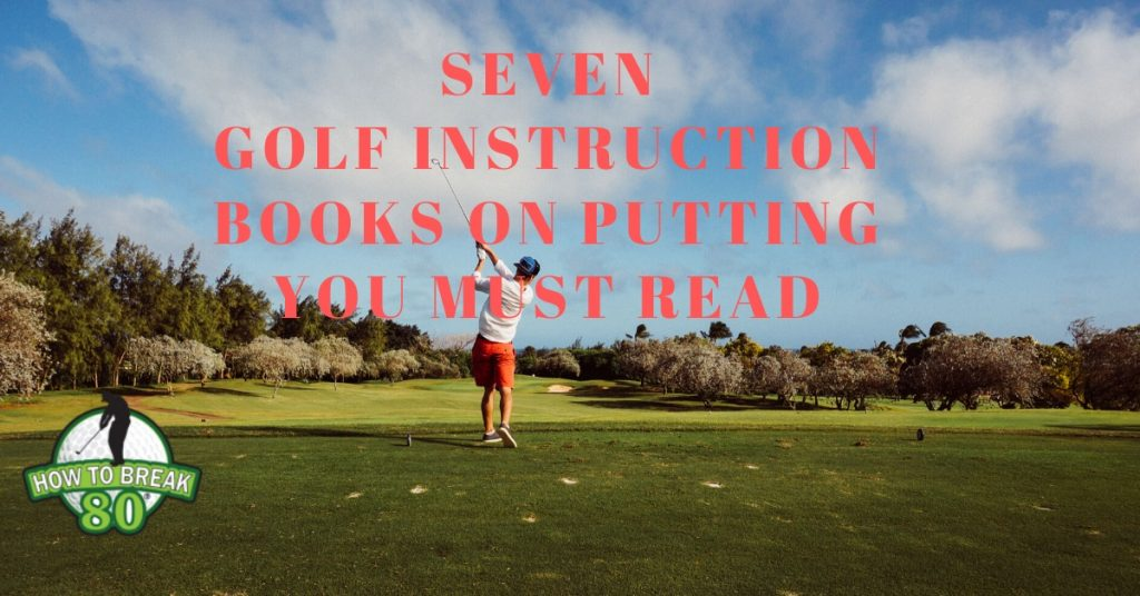 Instruction Books on Putting